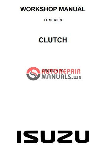 isuzu tf series clutch workshop manual auto repair. Black Bedroom Furniture Sets. Home Design Ideas