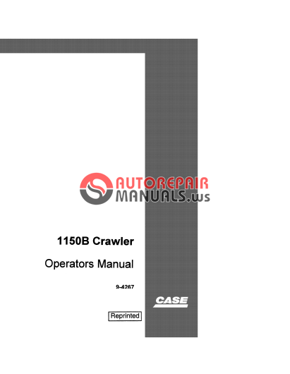 Case 1150b Crawler Dozer Operator Manual