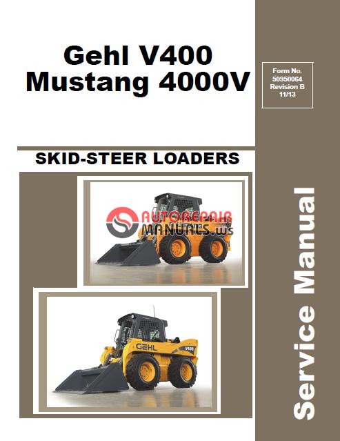 Gehl V400 Mustang 4000V SKID-STEER LOADERS Service Manual